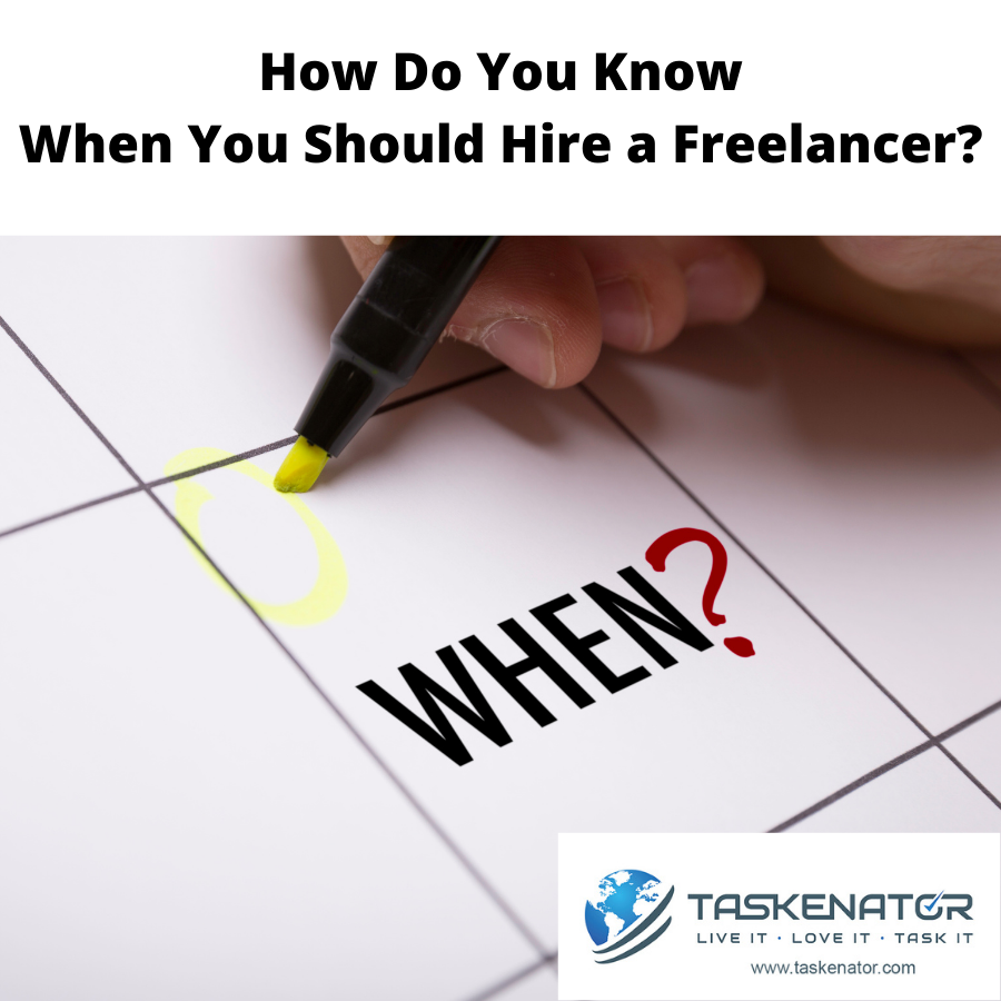 How do you know when you should hire a freelancer?